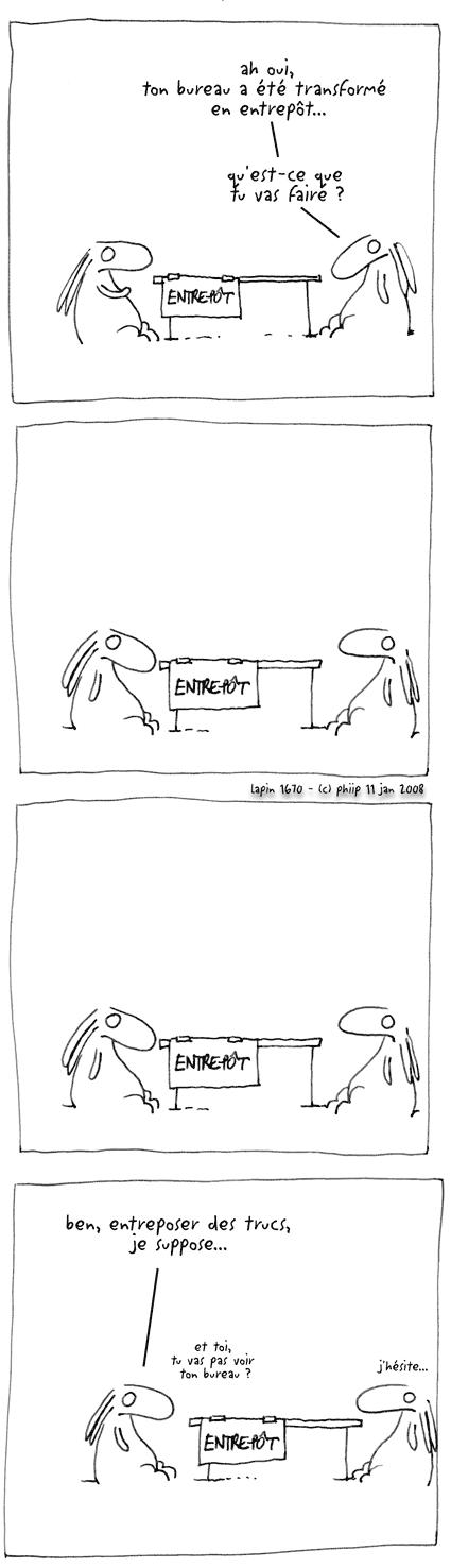 lapin bd humoristique quotidienne transform en entrep t. Black Bedroom Furniture Sets. Home Design Ideas